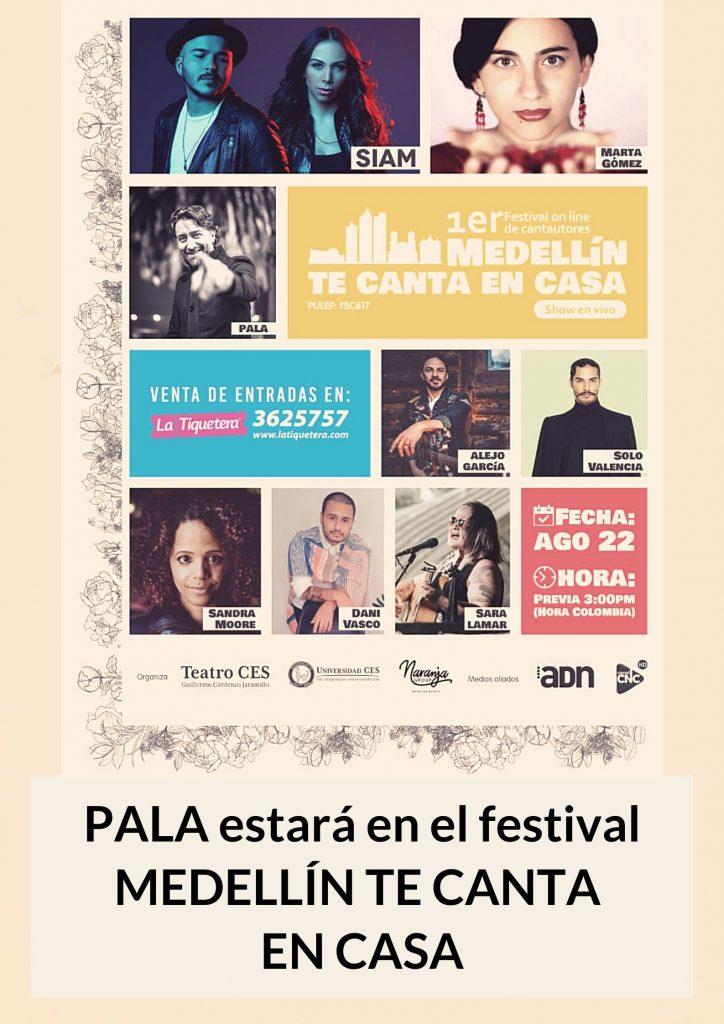 Palal Festival Medellín te canta en casa